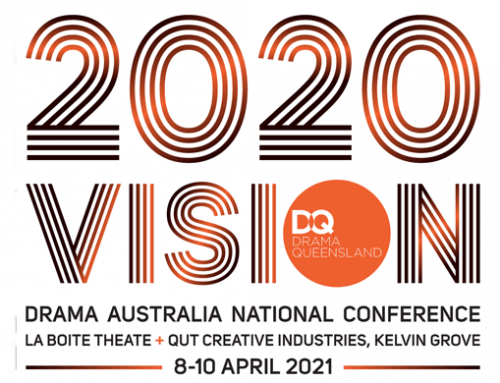 Drama Australia National Conference – NEW DATES for 2020 VISION!
